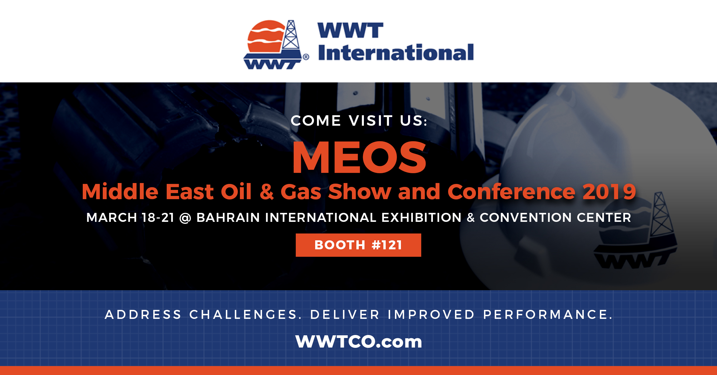 ONE WEEK AWAY: WWT International Joining Middle East Oil & Gas Show and Conference 2019