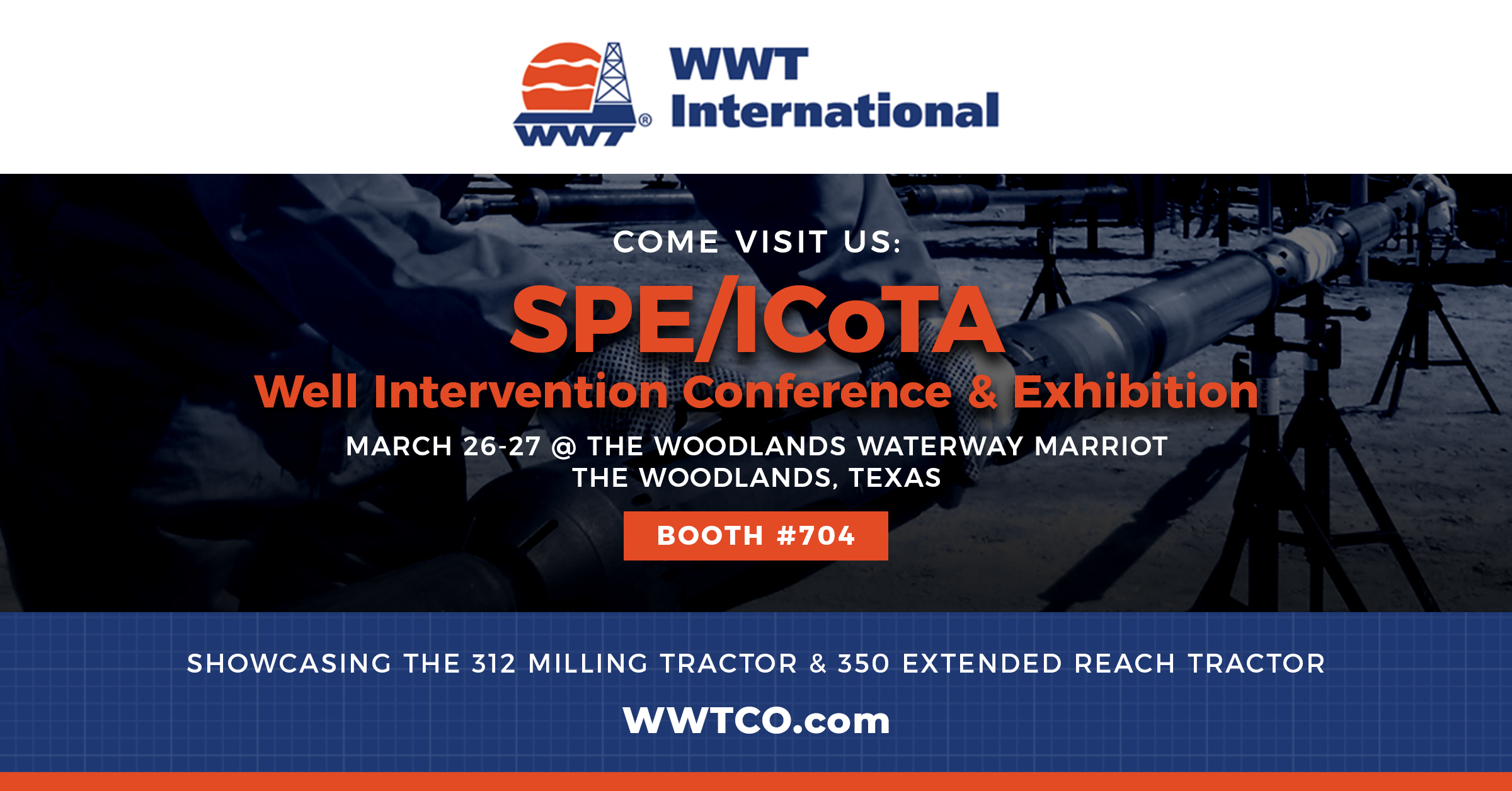 LAST DAY: WWT International Joining SPE/ICoTA Well Intervention Conference and Exhibition 2019