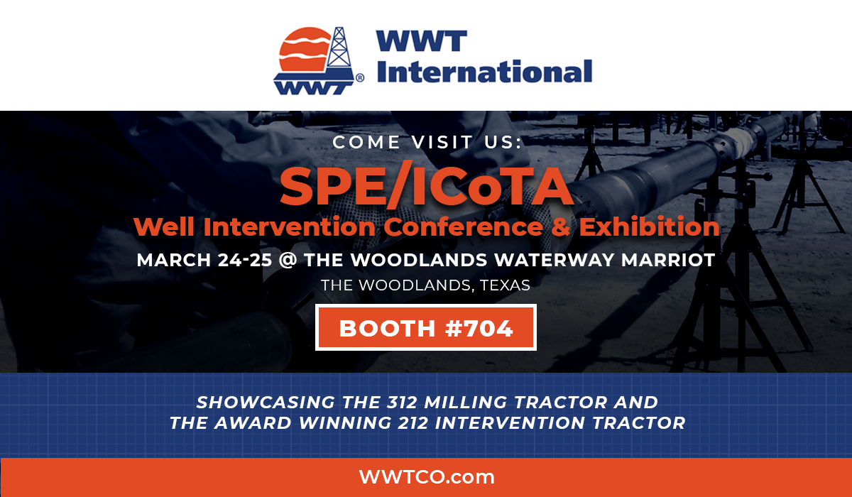 MARK YOUR CALENDARS: WWT International Joining SPE/ICoTA Well Intervention Conference and Exhibition 2020